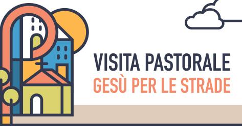 Visita pastorale - Gesù per le strade